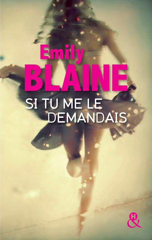 BLAINE_SiTuMeLeDemandais